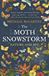 The Moth Snowstorm: Nature and Joy (E...