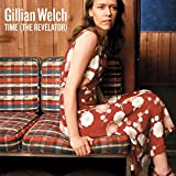 Songtexte von Gillian Welch - Time (The Revelator)