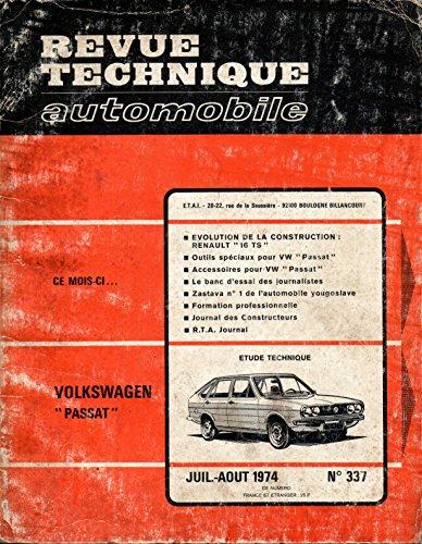 REVUE TECHNIQUE AUTOMOBILE N° 337 VOLKSWAGEN PASSAT / L / S / LS / TS / 1300 ET 1500 CM3