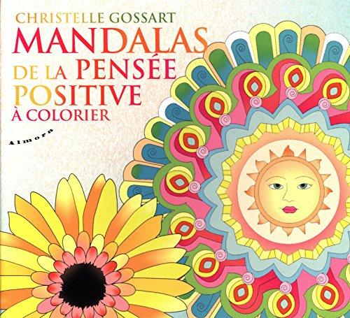 Mandalas de la pensée positive à colorier par Christelle Gossart