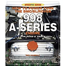 How to Power Tune the BMC/BL/Rover 998 A-Series Engine for Road and Track (SpeedPro series) (English Edition)
