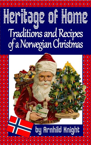 heritage-of-home-traditions-and-recipes-of-a-norwegian-christmas-english-edition