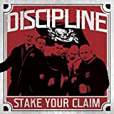 Songtexte von Discipline - Stake Your Claim