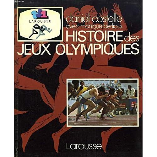 Histoire des Jeux Olympiques (French Edition)