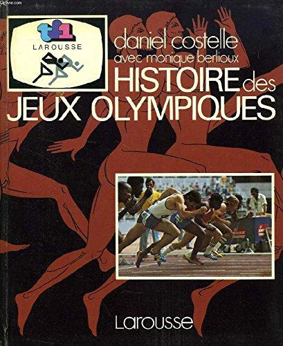 Histoire des Jeux Olympiques par Daniel Costelle
