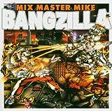 Songtexte von Mix Master Mike - Bangzilla