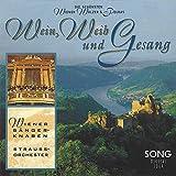 Wein, Weib und Gesang Wiener Sängerknaben Strauss-Orchester