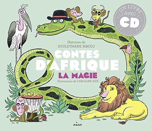Contes d'Afrique - Magie par Souleymane Mbodj