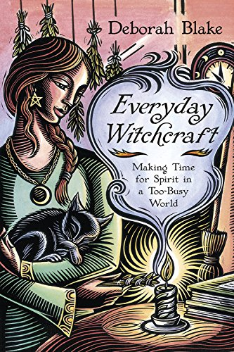 Everyday Witchcraft: Making Time for Spirit in a Too-Busy World (English Edition)