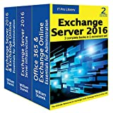 Exchange Server 2016: IT Pro Library (English Edition)