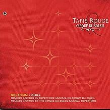 Tapis Rouge Solarium by Cirque du Soleil (2004-10-19)