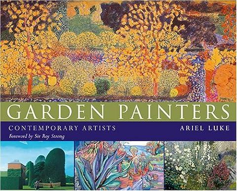 Garden Painters: 21 Contemporary Artists