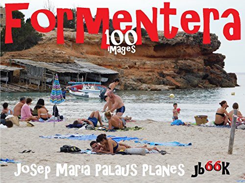 Descargar Libro Formentera  (100 images) [FR] de JOSEP MARIA PALAUS PLANES