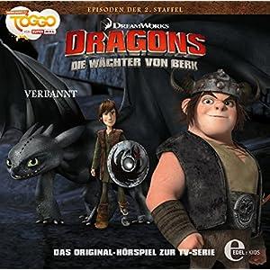"""Dragons - Die Wächter von Berk """"Verbannt"""", Folge 20 - Das Original-Hörspiel zur TV Serie"""