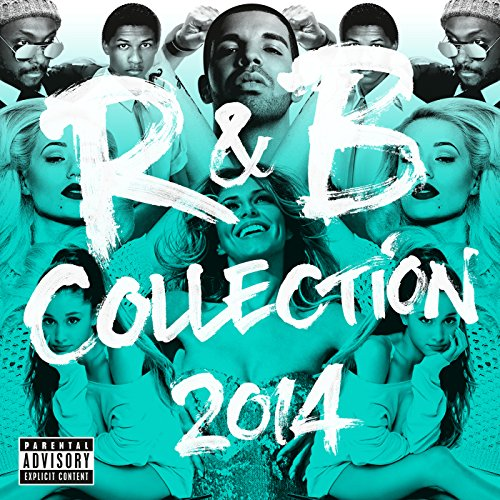 R&B Collection 2014 [Explicit]