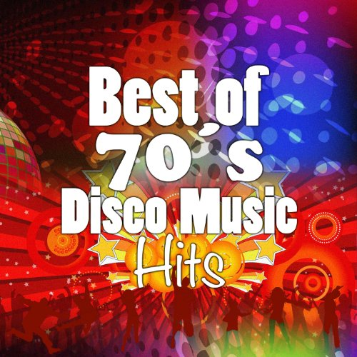 Best Songs of 70's Disco Music. Greatest Hits of Seventies Disco Fashion: Various artists ...