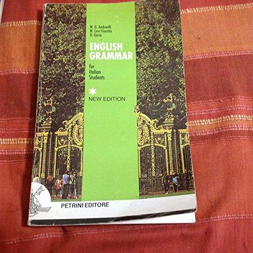 English grammar for italian students. Per le Scuole superiori