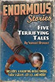 Five Terrifying Tales