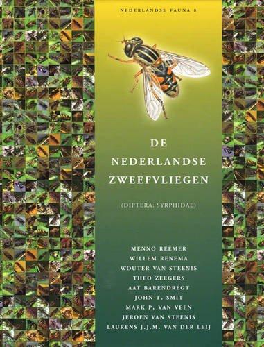 De Nederlandse Zweefvliegen [Hoverflies of The Netherlands]: Diptera: Syrphidae (Natuur van Nederland (formerly Nederlandse Fauna))