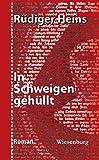 Image of In Schweigen gehüllt: Roman