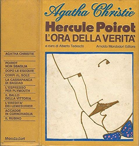 Hercule Poirot. Lora della verità.