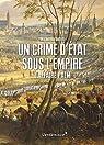 Un crime d'état sous l'Empire : L'affaire Palm par Kerautret