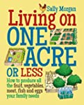 Living on One Acre or Less: How to pr...
