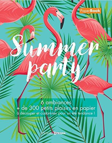 Summer party - Mon livre d'été par Collectif