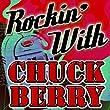 Rockin' With Chuck Berry