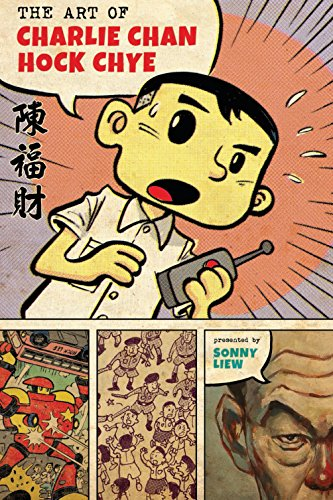 The Art Of Charlie Chan Hock Chye (Pantheon Graphic Novels) por Sonny Liew