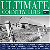 Ultimate Country Hits Volume 2