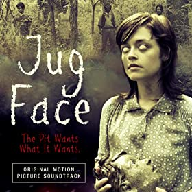 Jug Face (Original Motion Picture Soundtrack)