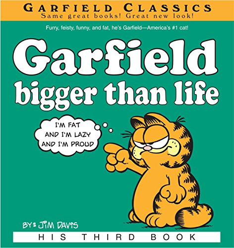 Garfield Bigger Than Life: His 3rd Book
