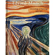 Edvard Munch: Chronology of Paintings 1905-1920 (English Edition)