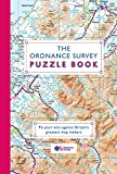 The Ordnance Survey Puzzle Book: Pit your wits against Britain's greatest map makers (Puzzle Books)