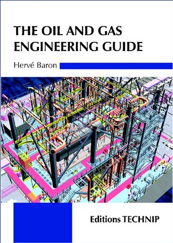 The Oil and Gas Engineering Guide
