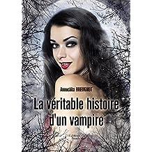 La véritable histoire d'un vampire