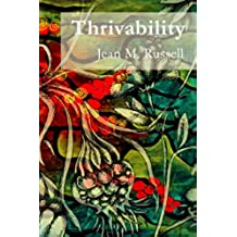 Thrivability: Breaking through to a world that works