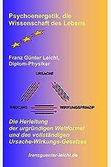 Psychoenergetik, die Wissenschaft des Lebens Gebundene Ausgabe