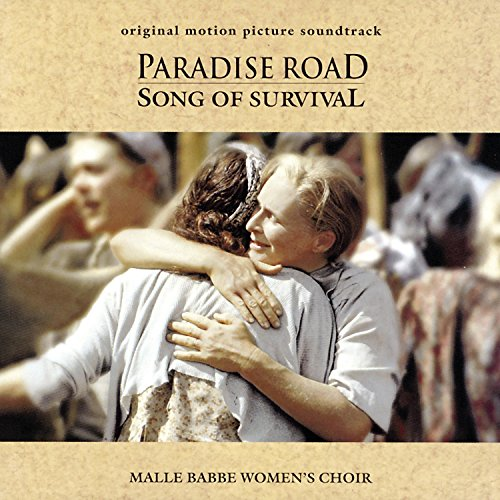 Paradise Road-Song of Survival