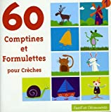 60 Comptines pour Creches