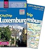 Reise Know-How CityTrip Luxemburg: Reiseführer mit Faltplan und kostenloser Web-App