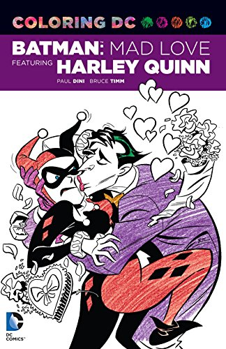 Mad Love Featuring Harley Quinn (Dc Comics Coloring Book) (Batman Coloring Book)