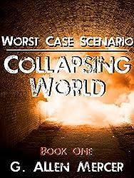 Worst Case Scenario - Collapsing World: Book 1