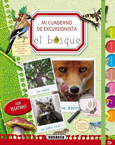 Mi cuaderno de excursionista el bosque por Susaeta Ediciones S A