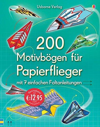 Preisvergleich Produktbild 200 Motivbögen für Papierflieger: mit heraustrennbaren Seiten