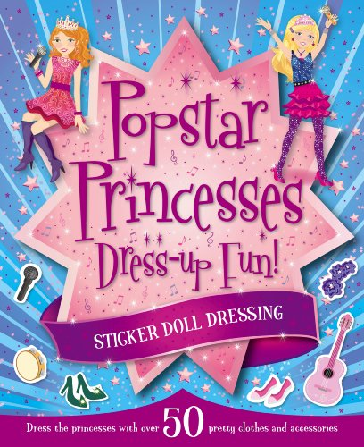 the-princess-and-the-pop-star-s-a-princess-doll-dressing-igloo-books-ltd