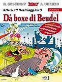 Asterix Mundart 61 Unterfränkisch III: Da boxe di Beudel von Goscinny. René (2006) Taschenbuch