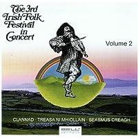 The 3rd Irish Folk Festival In Concert Vol. 2