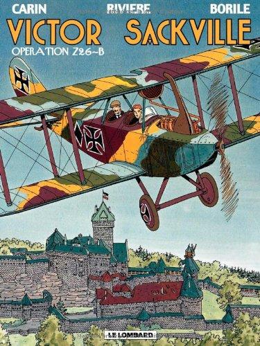 Victor Sackville - tome 12 - Opération Z26-B